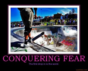 Conquering Fear ~ Conquer it One Step at a time ~