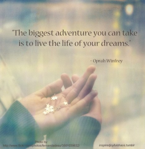 Live the Life of Your Dreams !!