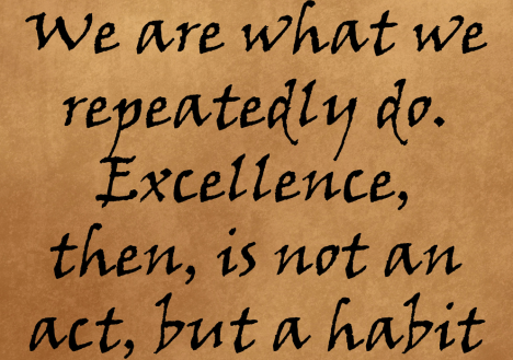 Excellence is a Habit !