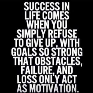 Don't Give Up on your Goals